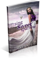 Blitz Sign-Up: Sing Sweet Sparrow by Angela J. Townsend