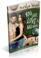 Blitz Sign-Up: You Give Love a Bad Name by Marilyn Brant