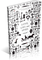 Tour Sign-Up: Love, Lies and Spies by Cindy Anstey