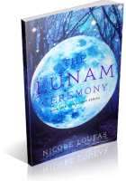 Blitz Sign-Up: The Lunam Ceremony by Nicole Loufas