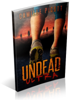 Tour: Undead Ultra (A Zombie Novel) by Camille Picott
