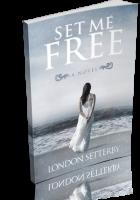 Tour: Set Me Free by London Setterby