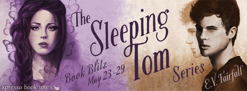 Sleeping Tom by E.V. Fairfall book blitz with Xpresso Book Tours