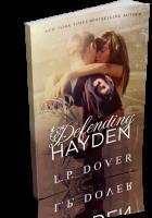 Blitz Sign-Up: Defending Hayden by L.P. Dover