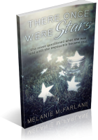 Tour: There Once Were Stars by Melanie McFarlane