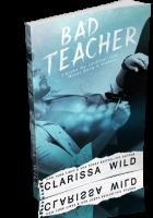 Blitz Sign-Up: Bad Teacher by Clarissa Wild