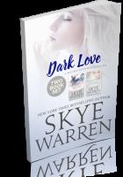 Blitz Sign-Up: Dark Love by Skye Warren