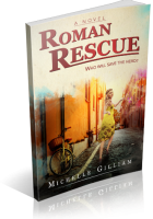 Blitz Sign-Up: Roman Rescue by Michelle Gilliam