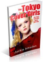 Tour: The Tokyo Cover Girls by Jackie Amsden