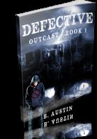 Blitz Sign-Up: Defective by B. Austin