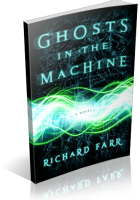 Tour: Ghosts in the Machine by Richard Farr