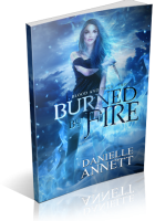 Blitz Sign-Up: Burned by Fire by Danielle Annett