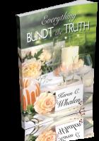 Blitz Sign-Up: Everything Bundt the Truth by Karen C. Whalen