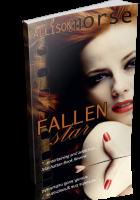 Blitz Sign-Up: Fallen Star by Allison Morse