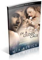 Blitz Sign-Up: In a Gilded Cage by Mia Kerick