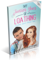 Blitz Sign-Up: My Junior Year of Loathing by Jennifer DiGiovanni