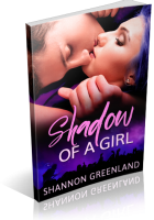 Tour: Shadow of a Girl by Shannon Greenland