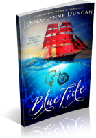 Blitz Sign-Up: Blue Tide by Jenna-Lynne Duncan