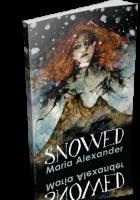 Blitz Sign-Up: Snowed by Maria Alexander