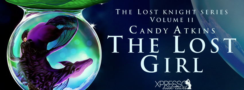 The Lost Girl (The Lost Knight #2) by Candy Atkins Cover Reveal and Giveaway 2