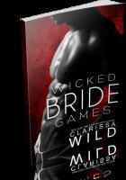 Blitz Sign-Up: Wicked Bride Games by Clarissa Wild