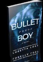Review Opportunity: The Bulletproof Boy by Loretta Lost