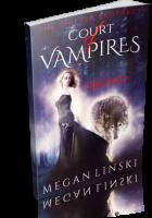 Blitz Sign-Up: Court of Vampires by Megan Linski
