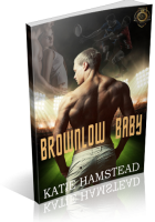 Review Opportunity: Brownlow Baby by Katie Hamstead