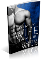 Blitz Sign-Up: Dirty Wife Games by Clarissa Wild