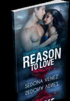 Blitz Sign-Up: Reason to Love by Sedona Venez