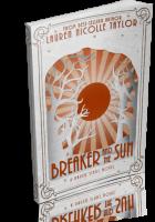 Blitz Sign-Up: Breaker & the Sun by Lauren Nicolle Taylor