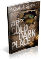 Tour: Keep in a Cold, Dark Place by Michael F. Stewart