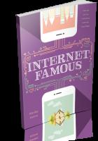 Tour: Internet Famous by Danika Stone