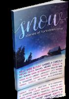 Blitz Sign-Up: SNOW: Stories of Forbidden Love