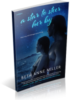 Blitz Sign-Up: A Star to Steer Her By by Beth Anne Miller
