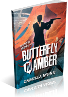 Blitz Sign-Up: Butterfly in Amber by Camilla Monk