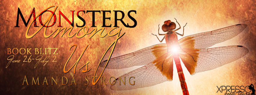Book Blitz: Monsters Among Us by Amanda Strong