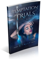 Tour: Temptation Trials Part I by B. Truly