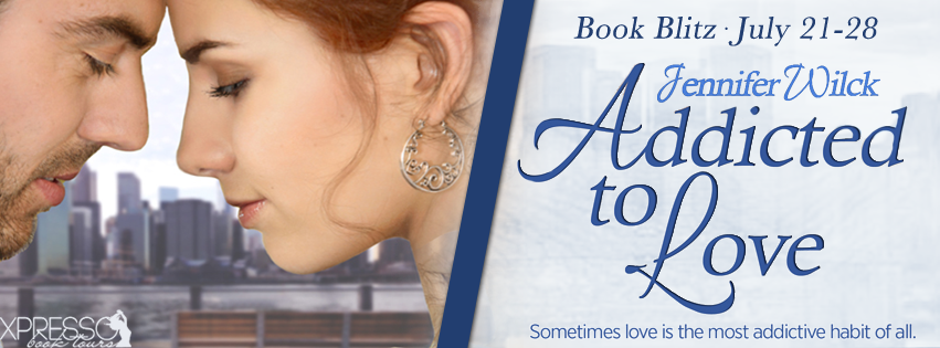 Book Blitz and Giveaway for Addicted to Love  by Jennifer Wilck
