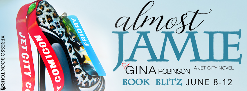 Almost Jamie by Gina Robinson – Blitz + Giveaway