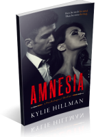 Blitz Sign-Up: Amnesia by Kylie Hillman