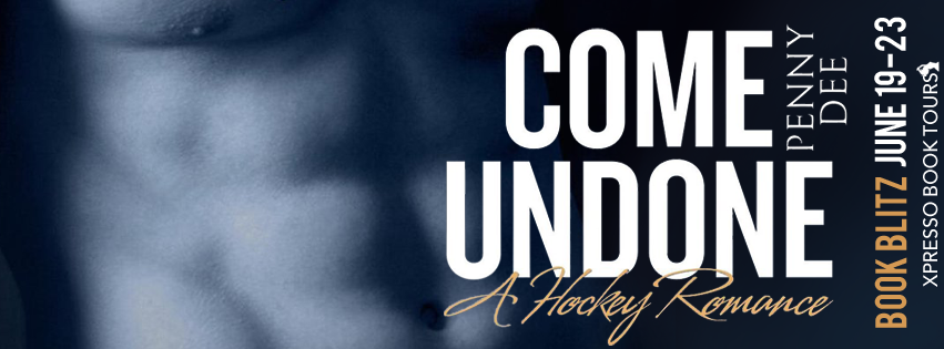Book Blitz: Come Undone by Penny Dee