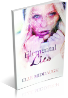 Review Opportunity: Elemental Lies by Elle Middaugh