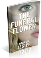Tour: The Funeral Flower by Michelle Jester