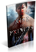Blitz Sign-Up: Rise of Princes by Janell Rhiannon