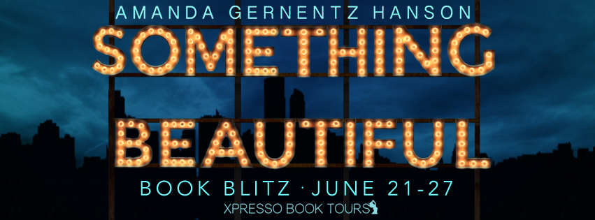 Book Blitz: Something Beautiful by Amanda Gernentz Hanson