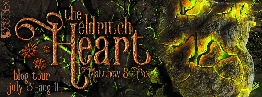 The Eldritch Heart by Matthew S. Cox – Blitz + Giveaway