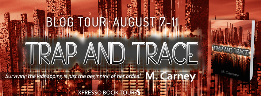 Blog Tour: Trap and Trace by Megan Carney