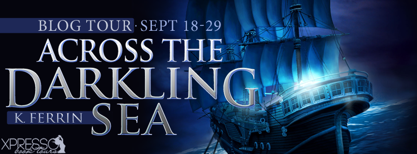 Across the Darkling Sea by K. Ferrin – 10s List + Giveaway