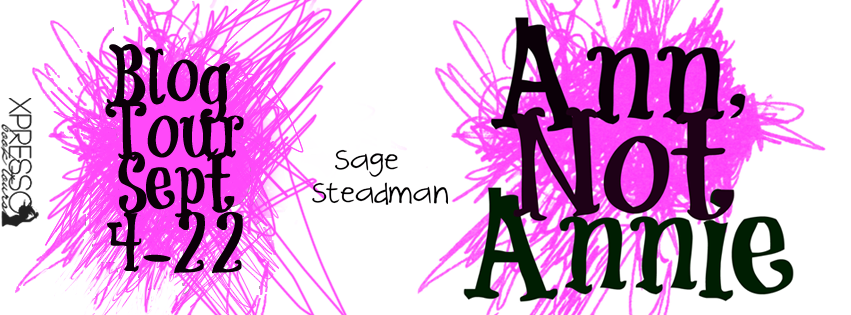 [Blog Tour] ANN, NOT ANNIE by Sage Steadman @XpressoTours #UBReview